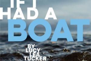 If I Had a Boat – Big Life Magazine