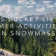 Top 5 Bucket List Summer Activities at Aspen Snowmass