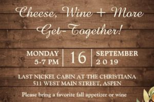 Cheese, Wine + More Get-Together