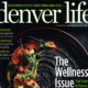 Denver Life – the last word with Jayne Gottlieb